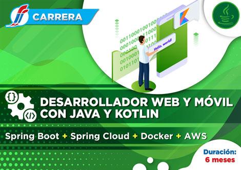 Carrera Desarrollador Web y Móvil Java Kotlin