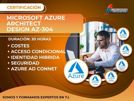 Certificación Microsoft Azure Architect Design AZ-304